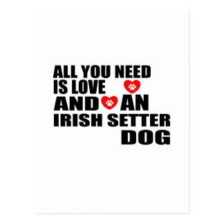 All You Need Love IRISH SETTER Dogs Designs Postcard