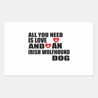 All You Need Love IRISH WOLFHOUND Dogs Designs Rectangular Sticker