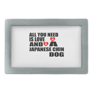 All You Need Love JAPANESE CHIN Dogs Designs Belt Buckle