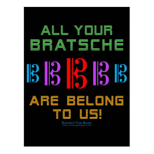 All Your Bratsche Are Belong To Us Post Card