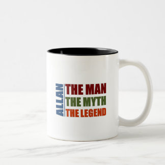 Allan the mna, the myth, the legend Two-Tone mug