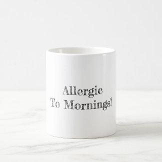 Allergic To Mornings Coffee Mug
