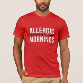 Allergic to Mornings White T-Shirt