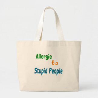 Allergic to Stupid People Canvas Bags