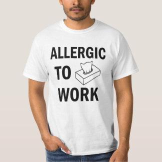 Allergic to Work funny men's shirt