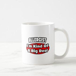 Allergist ... Big Deal Coffee Mug