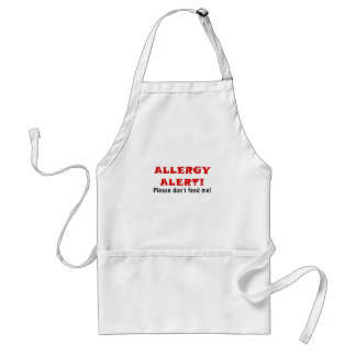 Allergy Alert Please Dont Feed Me Standard Apron