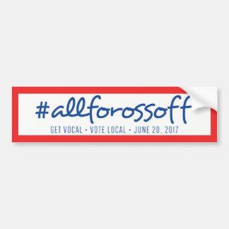 AllForOssoff Bumper Sticker