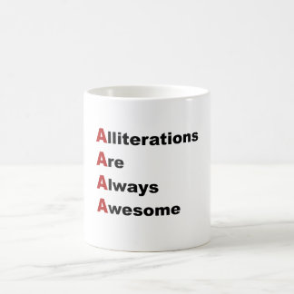 Alliterations Are Always Awesome Coffee Mug