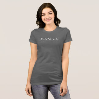 #alltheoils women's t-shirt