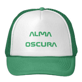 alma oscura  - dark soul in Spanish Cap