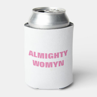 ALMIGHTY WOMYN CAN COOLER