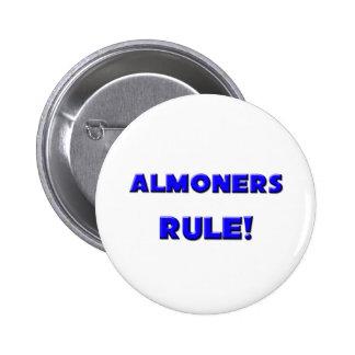 Almoners Rule Pin