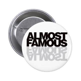 Almost Famous - Black 6 Cm Round Badge
