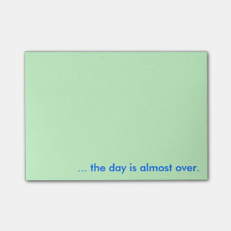 Almost Over Post-It Notes