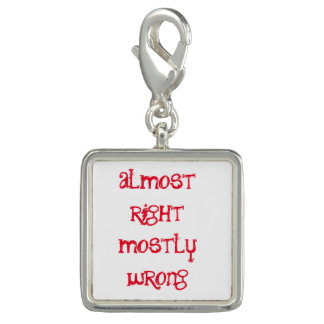 almost right mostly wrong - charm
