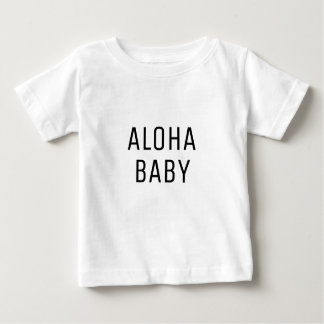 Aloha Baby Text Design Baby T-Shirt
