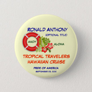 Aloha Cruise Name Badge Button