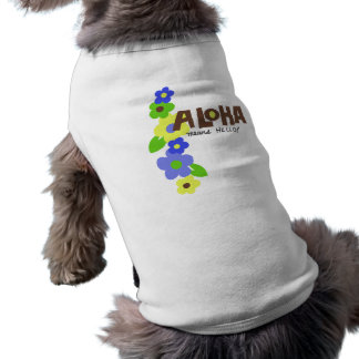 Aloha Means Hello Doggie T-Shirt