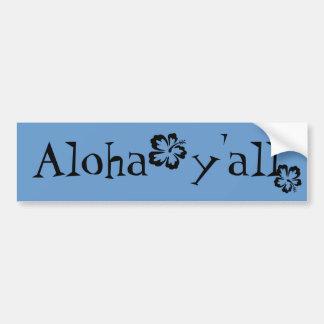 Aloha y'all bumper sticker