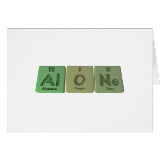 Alone-Al-O-Ne-Aluminium-Oxygen-Neon Greeting Card