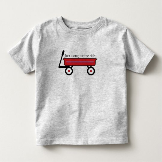 Along for the Ride Toddler T-Shirt