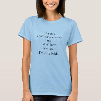 """alopecia """"I'm just bald"""" t-shirt"""