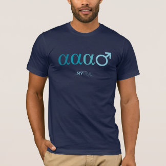 alpha alpha alpha male T-Shirt