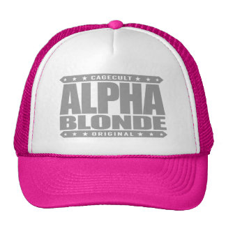 ALPHA BLONDE - Top of Female Food Chain, Silver Cap