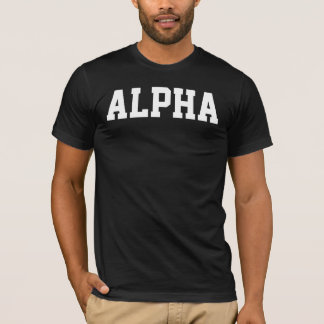 ALPHA MAN SHIRT
