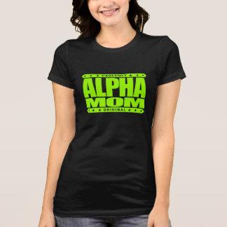 ALPHA MOM - I'm a Domestic Warrior Goddess, Lime T-Shirt