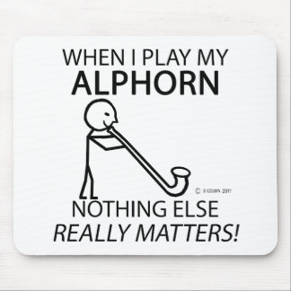 Alphorn Nothing Else Matters Mousepad