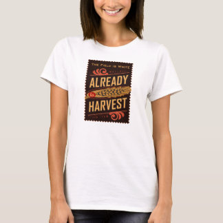 Already to Harvest. LDS Women's shirt