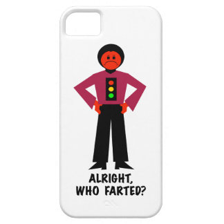 Alright, Who Farted? iPhone 5 Case