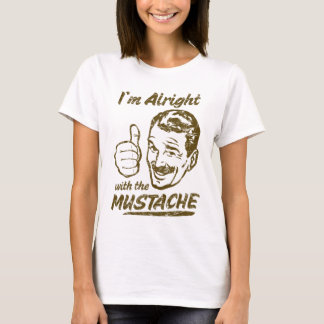 Alright with the Mustache Shirt