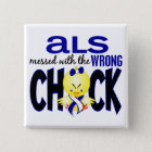 ALS Messed With The Wrong Chick 15 Cm Square Badge