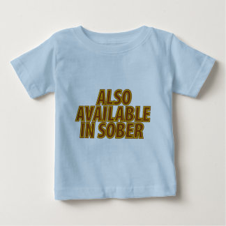 Also Available In Sober Baby T-Shirt