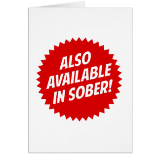 Also Available In Sober Card