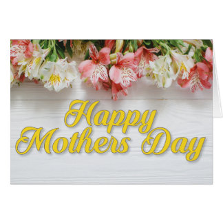 Alstroemeria Lily Happy Mothers Day Card