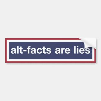 Alt-facts Are Lies! Resist Trump! Bumper Sticker