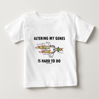 Altering My Genes Is Hard To Do (DNA Replication) T Shirts