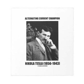 Alternating Current Champion Nikola Tesla Notepads