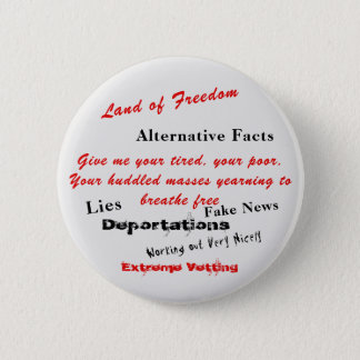 Alternative Facts and Deportations 6 Cm Round Badge