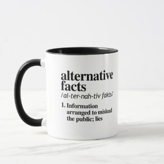 Alternative Facts Definition - Information arrange Mug