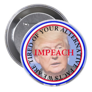 Alternative Facts/ Impeach Donald Trump Button