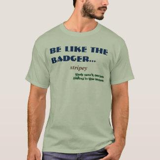 Alternative Funny Badger Woodland Animal Comedy T-Shirt