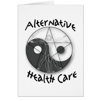 Alternative Health Care Greeting Card