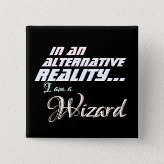 Alternative Reality Wizard RPG 15 Cm Square Badge