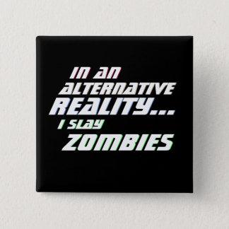 Alternative Reality Zombie Killer MMORPG 15 Cm Square Badge