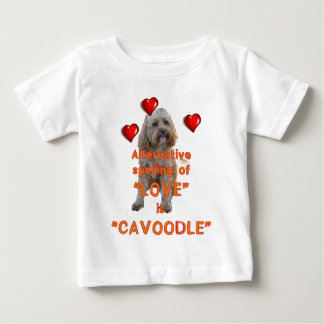alternative spelling of LOVE is CAVOODLE Baby T-Shirt